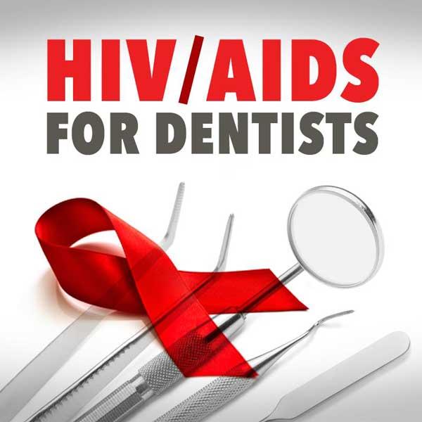 دندانپزشکی و ویروس اچ آی وی